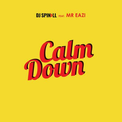 DOWNLOAD: DJ Spinall ft. Mr Eazi – Calm Down