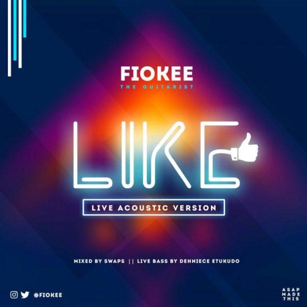 DOWNLOAD VIDEO & MP3: Fiokee – Like (Reekado Bank's Acoustic Version)