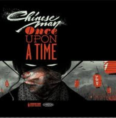 DOWNLOAD MP3: Chinese Man – Once Upon A Time Ft. Stogie T