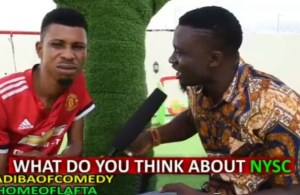 COMEDY VIDEO: HomeOfLafta x Madibaofcomedy – What Do You Think About NYSC