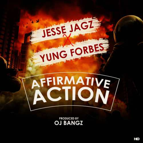 MUSIC   Jesse Jagz X Yung Forbes – Affirmative Action