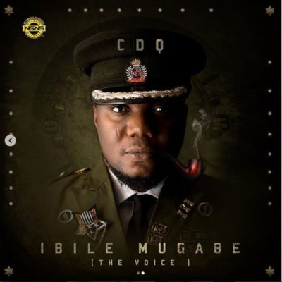 DOWNLOAD: CDQ – Ibile Mugabe (The Voice) [Full Album] (All Songs/Tracks) & Zip