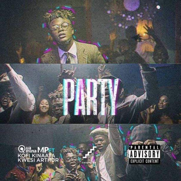 DOWNLOAD: Quamina Mp – Party Ft. Kofi Kinaata & Kwesi Arthur (mp3)