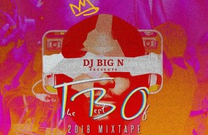 MIXTAPE: DJ Big N – The Best Of 2018