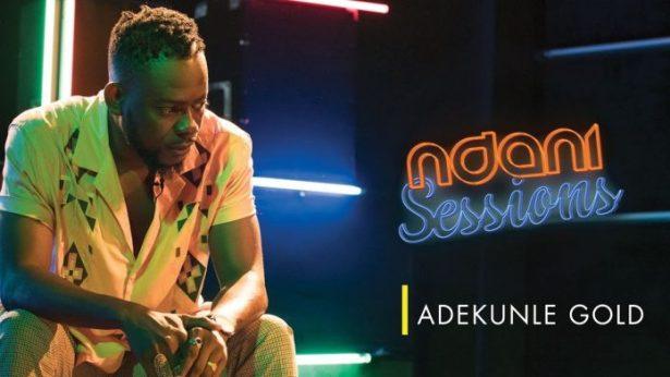 VIDEO   Adekunle Gold Performs Live on Ndani Sessions