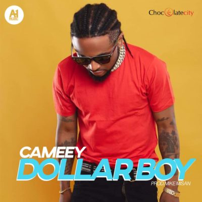 DOWNLOAD: Cameey – Dollar Boy (Mp3)