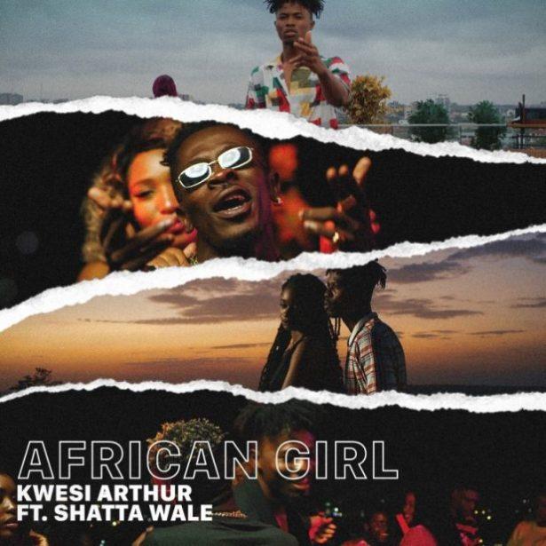 DOWNLOAD: Kwesi Arthur – African Girl ft. Shatta Wale (mp3)