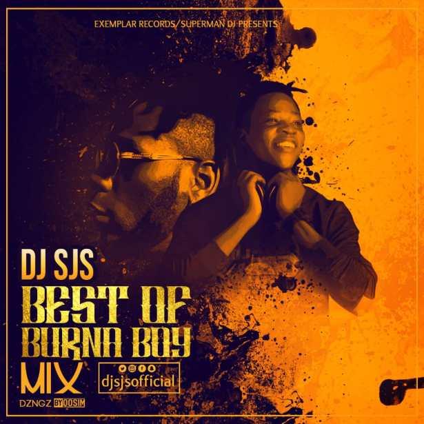 DOWNLOAD: DJ SJS – Best Of BurnaBoy Mix