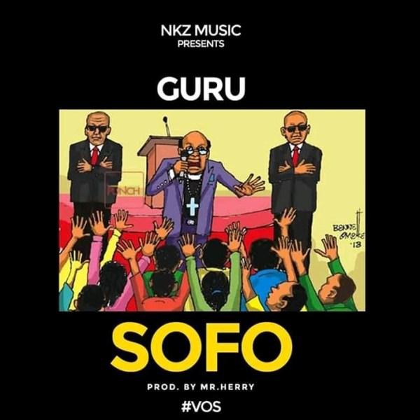 DOWNLOAD: Guru – Sofo (mp3)