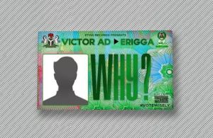 DOWNLOAD: Victor AD ft. Erigga – Why (mp3)