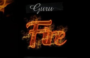 DOWNLOAD: Guru – Fire (mp3)