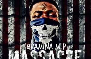 DOWNLOAD: Quamina MP – Massacre (mp3)