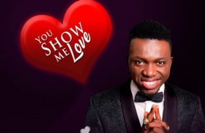 DOWNLOAD: Akpororo – You Show Me Love (mp3)
