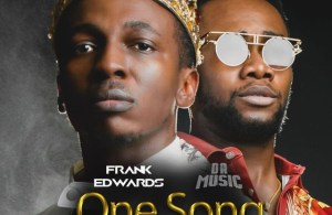 DOWNLOAD: Frank Edwards ft. Da music – One Song (mp3)