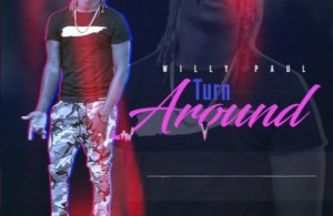 DOWNLOAD: Willy Paul – Turn Around (mp3)