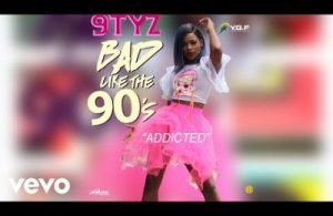 DOWNLOAD: 9TYZ – Addicted (mp3)