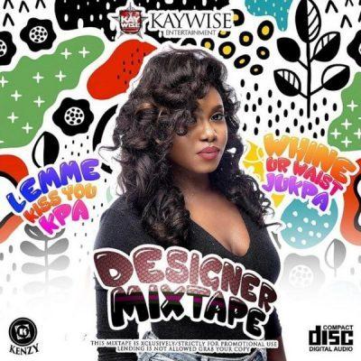 DOWNLOAD: DJ Kaywise – Designer Mix
