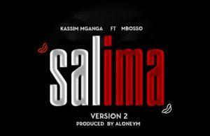 DOWNLOAD: Kassim Mganga ft Mbosso – Salima (mp3)