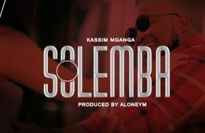 DOWNLOAD: Kassim Mganga – Solemba (mp3)