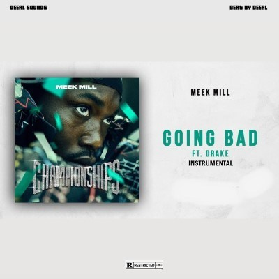 Download Instrumental: Meek Mill Ft. Drake – Going Bad