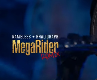 DOWNLOAD: Nameless ft. Khaligraph Jones – Megarider (Remix) mp3