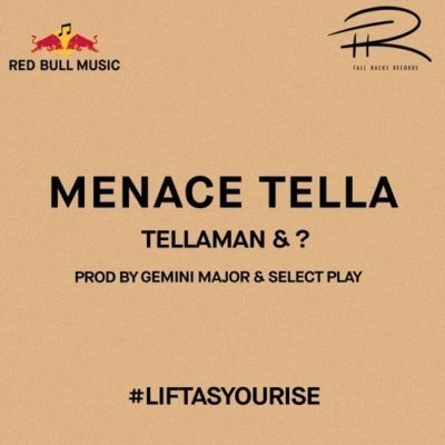 DOWNLOAD: Tellaman & ? – Menace Tella (Red Bull) mp3