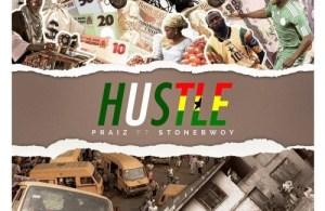 DOWNLOAD: Praiz ft. Stonebwoy – Hustle (mp3)
