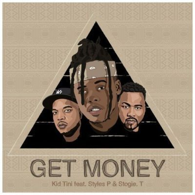 DOWNLOAD: Kid Tini ft. Styles P & Stogie T – Get Money (mp3)