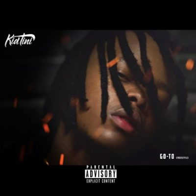 DOWNLOAD: Kid Tini – Go To (Freestyle) mp3