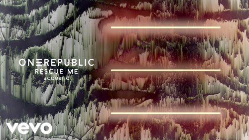 DOWNLOAD: OneRepublic – Rescue Me (mp3)