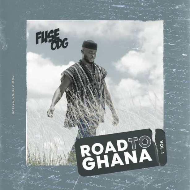 DOWNLOAD ALBUM: Fuse ODG – Road to Ghana, Vol. 1 EP