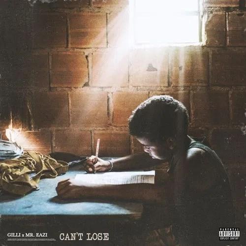 DOWNLOAD Mr Eazi x Gilli – Can't Lose MP3