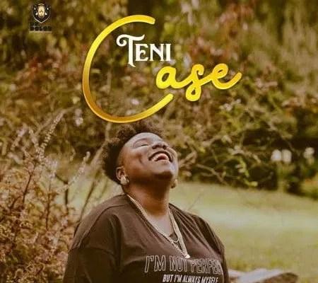 DOWNLOAD Teni – Case (De Mogul SA Remix) MP3