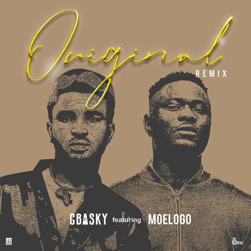 DOWNLOAD Gbasky – Original (Remix) Ft. Moelogo MP3