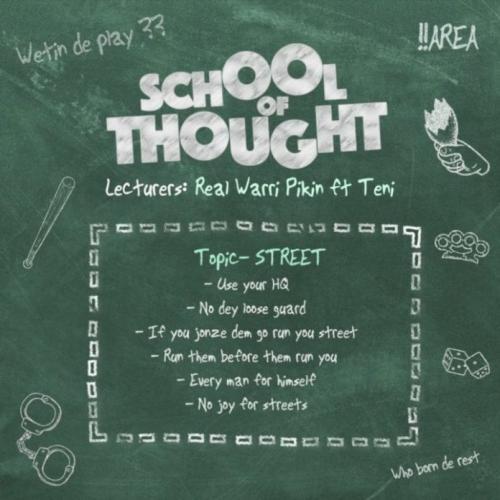 DOWNLOAD Real Warri Pikin Ft. Teni – School of Thought MP3
