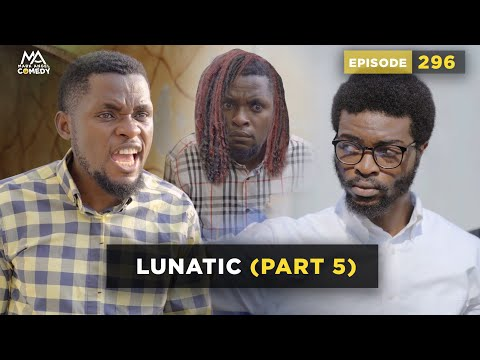 VIDEO: Mark Angel Comedy – LUNATIC Part 5 (Episode 296)