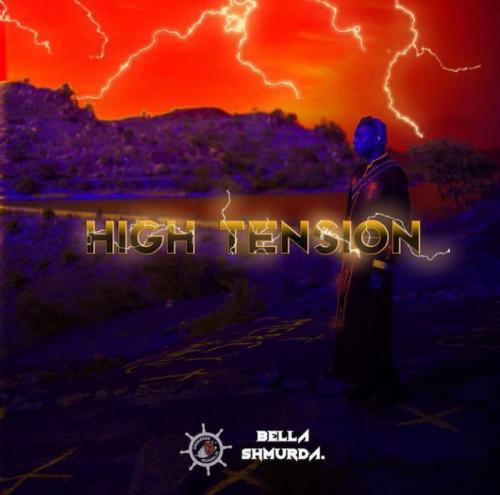 DOWNLOAD Bella Shmurda – High Tension 2.0 (EP) MP3