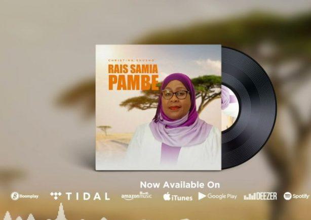 DOWNLOAD Christina Shusho – Raisi Samia Pambe MP3
