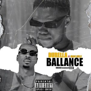 DOWNLOAD Durella – Ballance Ft. Made Millz MP3