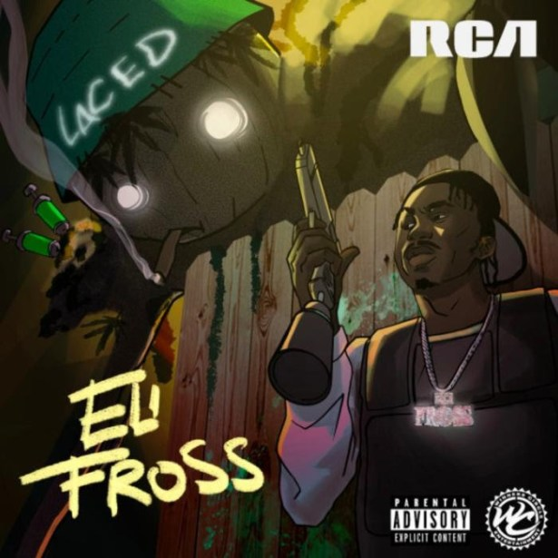 DOWNLOAD Eli Fross – Laced MP3