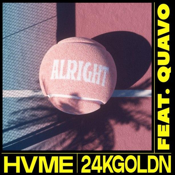 DOWNLOAD HVME Ft. 24kGoldn & Quavo – Alright MP3