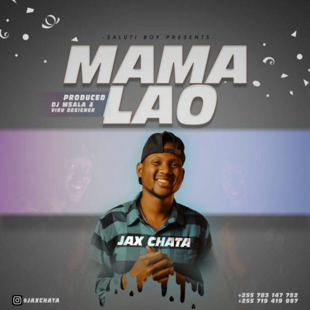 DOWNLOAD Jax chata – Mama Lao MP3