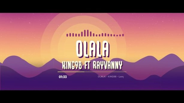 DOWNLOAD King 98 ft Rayvanny – Olala MP3