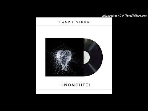 DOWNLOAD Tocky Vibes – Unondiitei MP3