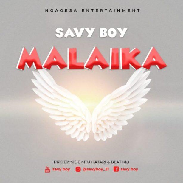 DOWNLOAD SAVY BOY – MALAIKA MP3
