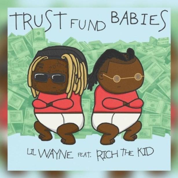 DOWNLOAD Lil Wayne & Rich The Kid – Trust Fund Babies Album mp3