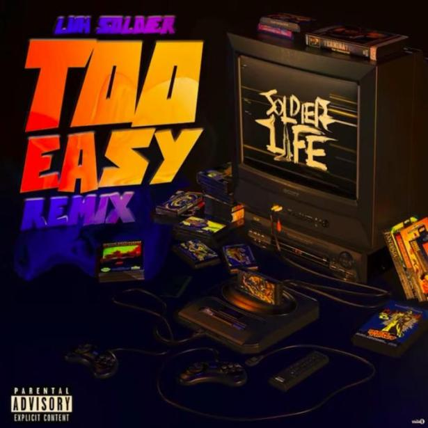 DOWNLOAD Luh Soldier – Too Easy (Remix) MP3