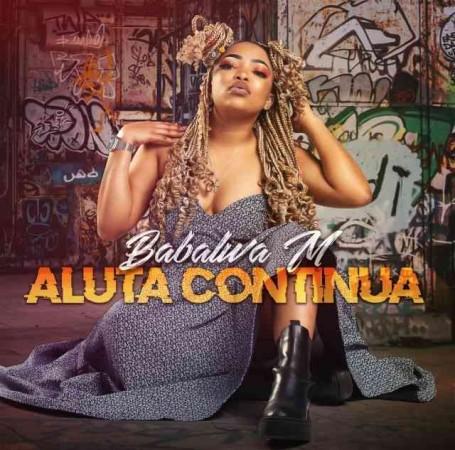 DOWNLOAD Babalwa M – Aluta Continua Album mp3