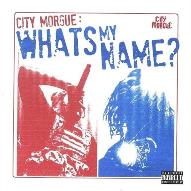 DOWNLOAD City Morgue – WHAT'S MY NAME MP3