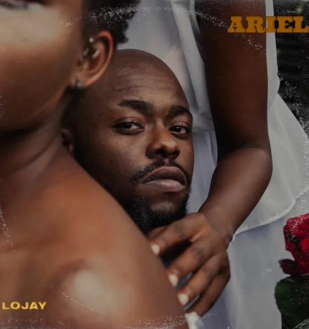 DOWNLOAD Lojay – Ariel MP3